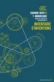 Eduardo Berti et  Monobloque - Inventaire d'inventions (inventées) - Bref catalogue d'inventions imaginaires.
