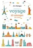Eduardo Bertone et Julie Terrazzoni - Invitation au voyage - 60 coloriages anti-stress.