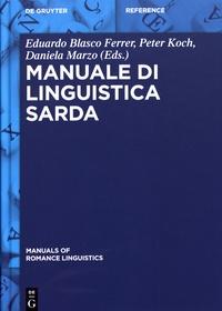 Eduardo Blasco Ferrer et Peter Koch - Manuale di linguistica sarda.