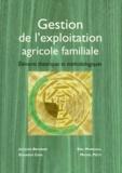 Eduardo Chia et Eric Marshall - Gestion de l'exploitation agricole familiale - Eléments théoriques et méthodologiques.