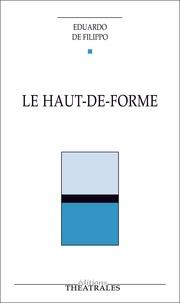 Eduardo De Filippo - Le Haut-de-forme.
