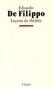 Eduardo De Filippo - Leçons de théâtre.