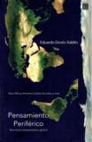 Eduardo Devés Valdés - Pensamiento Periférico - Una tesis interpretativa global.