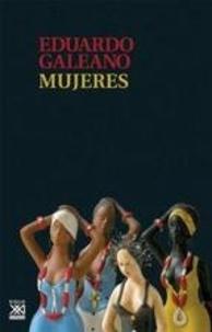Eduardo Galeano - Mujeres.
