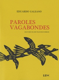 Eduardo Galeano - Paroles vagabondes.