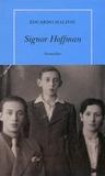 Eduardo Halfon - Signor Hoffman.