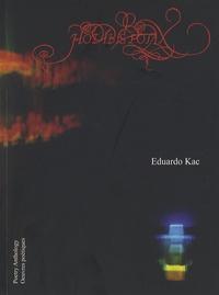 Eduardo Kac - Hodibis Potax - Edition bilingue français-anglais.