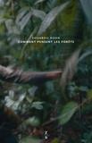 Eduardo Kohn - Comment pensent les forêts - Vers une anthropologie au-delà de l'humain.