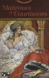 Eduardo Leigh - Maîtresses et courtisanes.