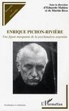 Eduardo Mahieu - Enrique Pichon-Rivière - Une figure marquante de la psychanalyse argentine.