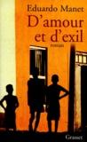 Eduardo Manet - D'amour et d'exil.