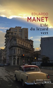 Eduardo Manet - L'île du lézard vert.
