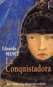 Eduardo Manet - La Conquistadora.