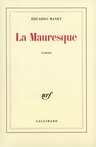 Eduardo Manet - La Mauresque.