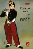 Eduardo Manet - Le Fifre.
