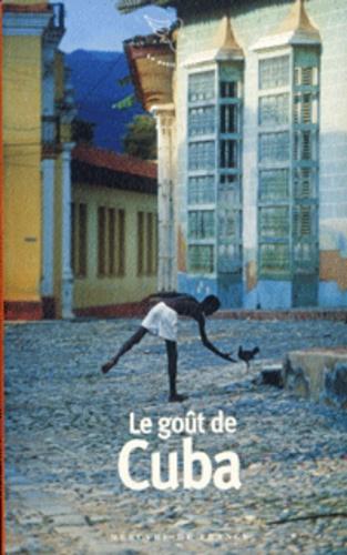 Eduardo Manet et Véronique Petit - Le goût de Cuba.