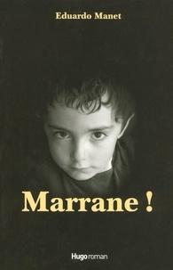 Eduardo Manet - Marrane !.