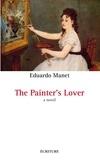 Eduardo Manet - The Painter's Lover.