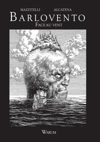 Eduardo Mazzitelli et Enrique Alcatena - Barlovento - Face au vent.