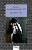 Eduardo Mendicutti - Mae West y yo.
