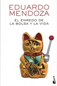 Eduardo Mendoza - El enredo de la bolsa y la vida.