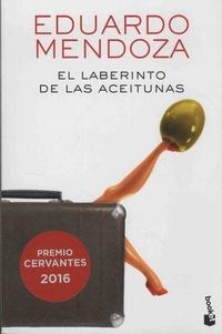 Eduardo Mendoza - El laberinto de las aceitunas.