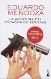 Eduardo Mendoza - La aventura del tocador de senoras.