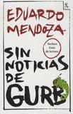 Eduardo Mendoza - Sin noticias de Gurb.