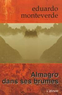 Eduardo Monteverde - Almagro dans ses brumes.