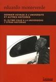 Eduardo Monteverde - Dernier voyage à l'université et autres histoires.