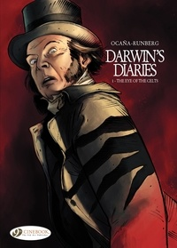 Eduardo Ocaña et Sylvain Runberg - Darwin's Diaries Tome 1 : The Eye of the Celts.