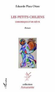 Accentsonline.fr Les petits-chiliens - Chronique d'un rêve Image
