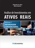 Eduardo Sá Silva et Mário Queirós - Análise de Investimentos em Ativos Reais – Volume 1 - Abordagem Convencional.