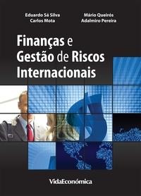 Eduardo Sá Silva et Mário Queirós - Finanças e gestão de Riscos Internacionais.