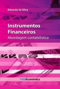 Eduardo Sá Silva - Instrumentos Financeiros - Abordagem contabilística.