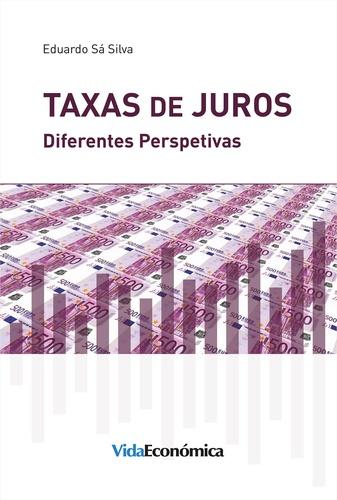 Taxas de Juros. Diferentes Perspectivas