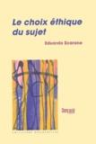 Eduardo Scarone - Le choix éthique du sujet.