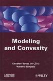 Eduardo Souza de Cursi et Rubens Sampaio - Modeling and Convexity.