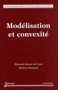 Eduardo Souza de Cursi et Rubens Sampaio - Modélisation et convexité.