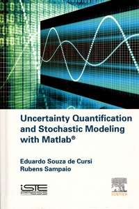 Eduardo Souza de Cursi et Rubens Sampaio - Uncertainty Quantification and Stochastic Modeling with Matlab.