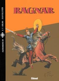 Eduardo-Teixeira Coelho et Jean Ollivier - Ragnar Tome 1 : La Harpe d'or - Suivi de Till Ulenspiegel.