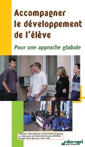Marie Egreteau et Pierre Mollo - Accompagner le développement de l'élève - Pour une approche globale. 1 DVD