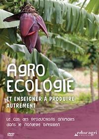 Agroécologie et enseigner à produire autrement - Le cas du Nordeste brésilien.pdf