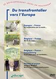 A Farne et J Ries - Du transfrontalier vers l'Europe. 1 DVD