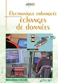 Joseph de La Bouëre - Electronique embarquée - Echanges de données. 1 DVD