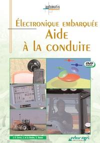Joseph de La Bouëre - Electronique embarquée - Aide à la conduite. 1 DVD
