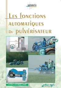 Joseph de La Bouëre - Fonctions automatiques du pulvérisateur. 1 DVD