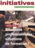 Patrick Mayen et Joëlle Bazile - Initiatives de l'enseignement agricole N° 1 - Janvier 2000 : Situations professionnelles : situations de formation ?.