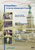 Ch Buigues et J Ries - Insertion : il n'est de richesses que d'hommes. 1 DVD