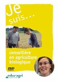 Je suis... Conseillère en agriculture biologique.pdf